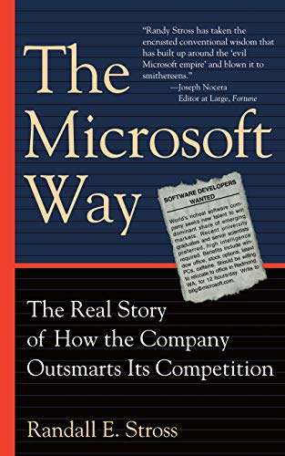 9780201327977: The Microsoft Way: The Real Story Of How The Company Outsmarts Its Competition