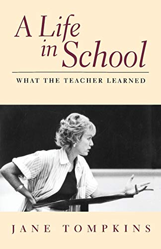 9780201327991: A Life In School: What the Teacher Learned