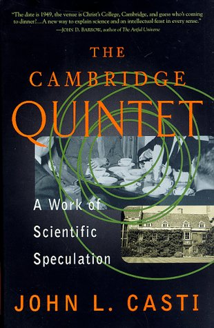 9780201328288: The Cambridge Quintet: A Work Of Scientific Speculation (Helix Books)