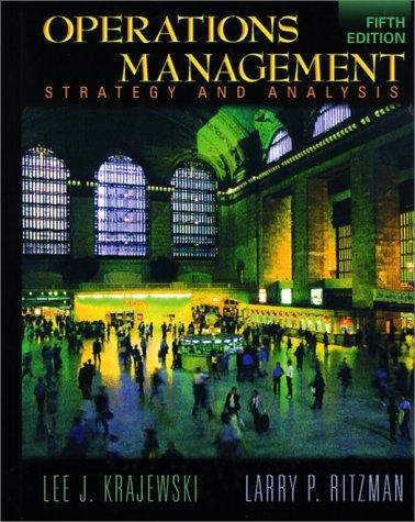 Operations Management: Strategy and Analysis, 5th: Krajewski, Lee J.