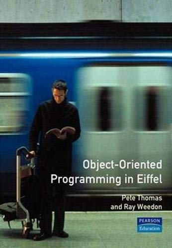 9780201331318: Object-Oriented Programming in Eiffel (2nd Edition) (International Computer Science Series)