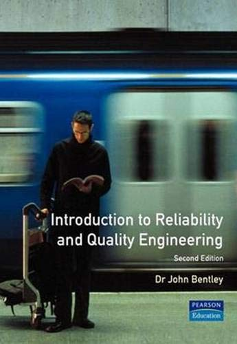 9780201331325: Introduction to Reliability and Quality Engineering (2nd Edition)