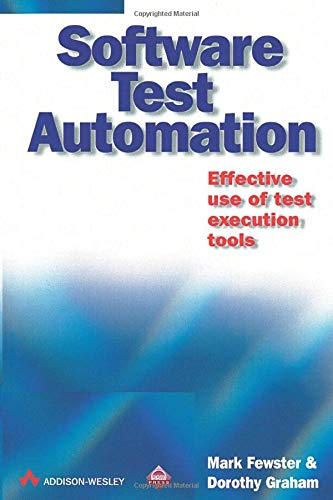 9780201331400: Software Test Automation: Effective Use of Test Execution Tools