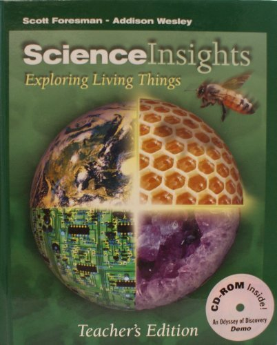 Science Insights: Exploring Living Things, Teacher's Edition: DiSpezio