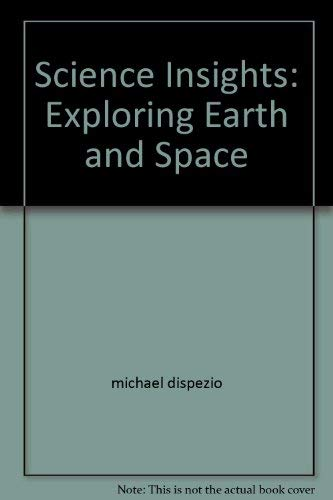 9780201332841: Science Insights: Exploring Earth and Space, Teacher's Edition