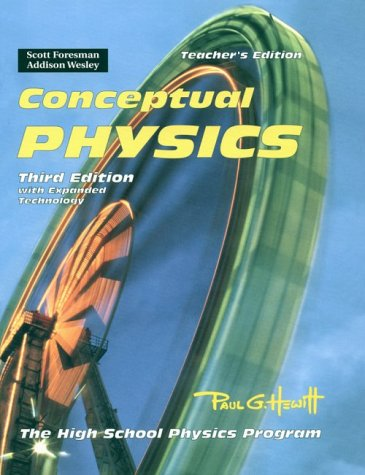 9780201332889: Conceptual Physics: The High School Physics Program, with Expanded Technology, 3rd Edition, Teacher's Edition