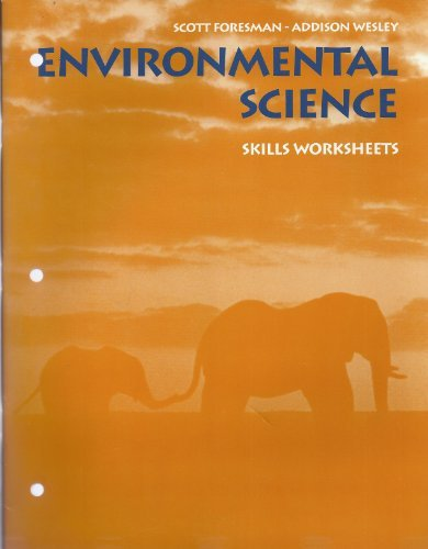 Environmental Science Skill Worksheets: Scott Foresman Addison Wesley