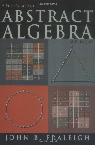 9780201335965: A First Course in Abstract Algebra (6th Edition)