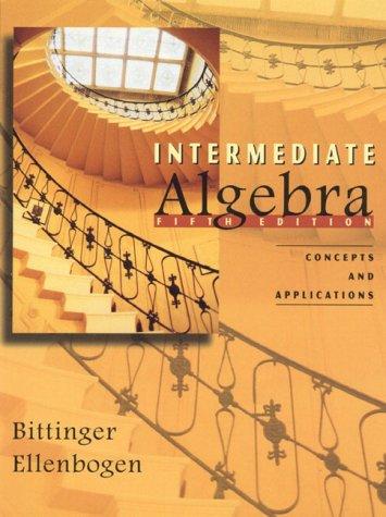 9780201337440: Intermediate Algebra: Concepts and Applications