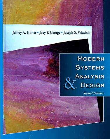Modern Systems Analysis And Design 2nd Edition By Jeffrey A Hoffer Joey F George Joseph S Valacich New Hardcover 1998 2 Sub Ergodebooks