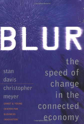 9780201339871: Blur: The Speed of Change In the Connected Economy