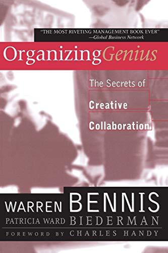 9780201339895: Organizing Genius: The Secrets of Creative Collaboration