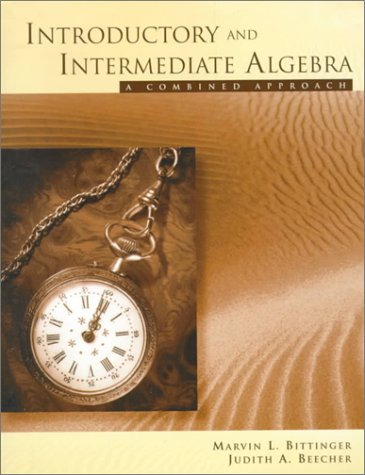 9780201340204: Introductory and Intermediate Algebra: A Combined Approach