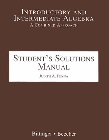 Introductory and Intermediate Algebra: Marvin L. Bittinger