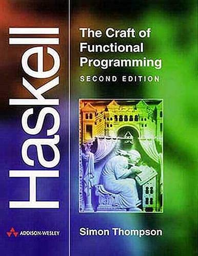 9780201342758: Haskell:The Craft of Functional Programming (International Computer Science Series)