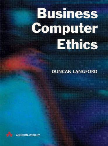 9780201342796: Business Computer Ethics