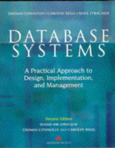 9780201342871: Database Systems: A Practical Approach to Design, Implementation, and Management (International Computer Science Series)