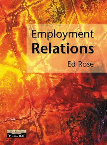 9780201342994: Employment Relations: Continuity and Change; Policies and Practices: An Active Learning Approach