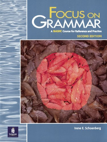 9780201346763: Focus on Grammar, A BASIC Course for Reference and Practice, Second Edition
