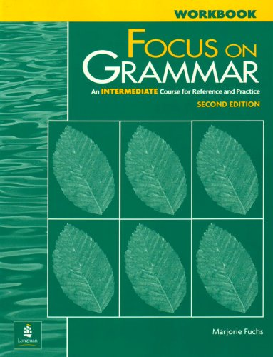 9780201346794: Focus on Grammar: An Intermediate Course for Reference and Practice (Complete Workbook, 2nd Edition)