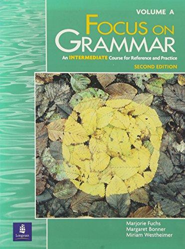 9780201346817: Split Student Book, Vol. A: Intermediate Level, Focus on Grammar, Second Edition