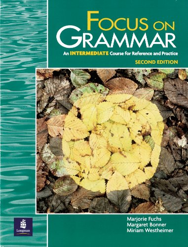 9780201346824: Focus on Grammar, Second Edition (Student Book, Intermediate Level)