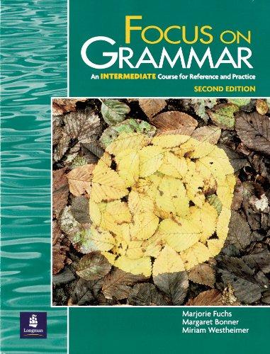 9780201346824: Focus on Grammar, Second Edition (Student Book, Intermediate Level)