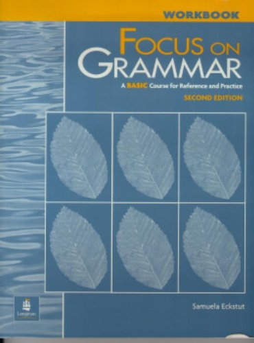 9780201346855: Focus On Grammar: A Basic Course for Reference and Practice