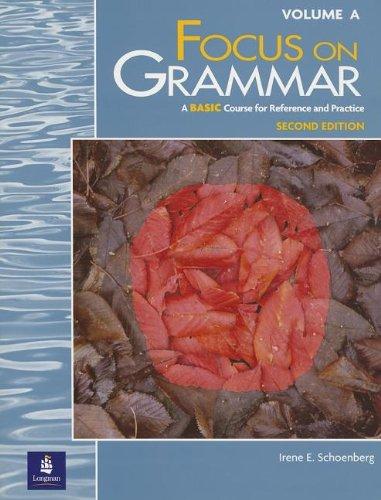 9780201346893: Focus on Grammar, Second Edition (Split Student Book Vol. A, Basic Level)