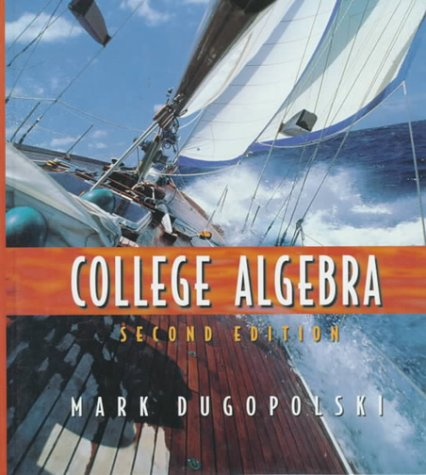 9780201347111: College Algebra (2nd Edition)