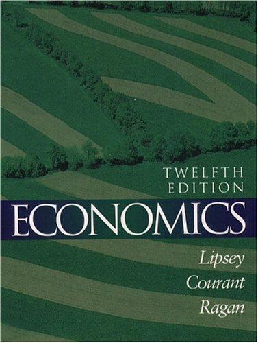 Economics (12th Edition): Richard G. Lipsey,