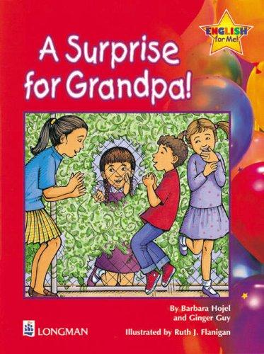 Surprise for Grandpa! Storybook 3, A: English: Hojel, Barbara, Guy,