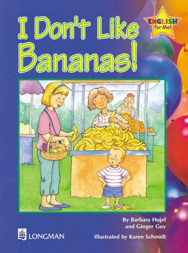 9780201351484: I Don't Like Bananas Storybook 6: English for Me!