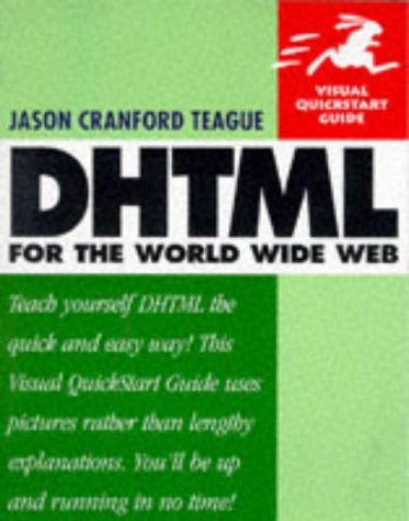 9780201353419: DHTML for the World Wide Web (Visual QuickStart Guide)