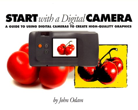 9780201354249: Start with a Digital Camera