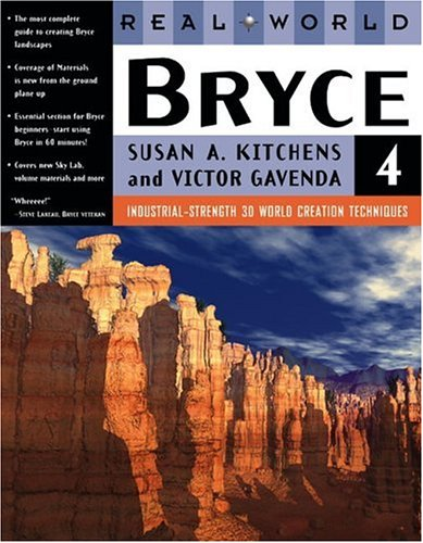 9780201354386: Real World Bryce 4: The Art of the Digital Landscape