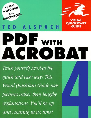 9780201354614: PDF with Acrobat 4 (Visual QuickStart Guide)