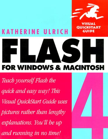 9780201354737: Flash 4 for Windows & Macintosh (Visual QuickStart Guide)