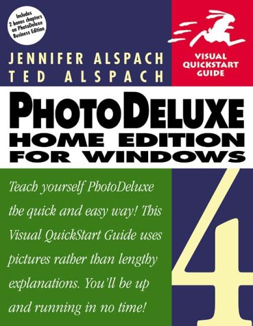 9780201354799: PhotoDeluxe Home Edition 4 for Windows, Second Edition (Visual QuickStart Guide)