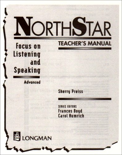 9780201357059: NorthStar: Advanced Teacher's Manual: Focus on Listening and Speaking