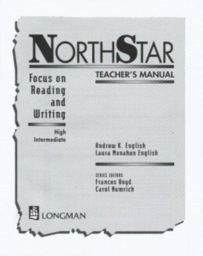 North Star: High Intermediate Teacher's Manual: Focus: Andrew K. English;