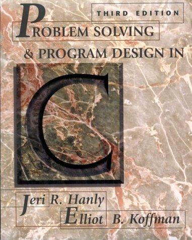 9780201357486: Problem Solving and Program Design in C
