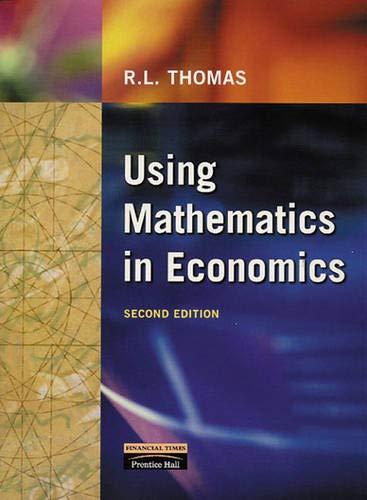 9780201360509: Using Mathematics in Economics