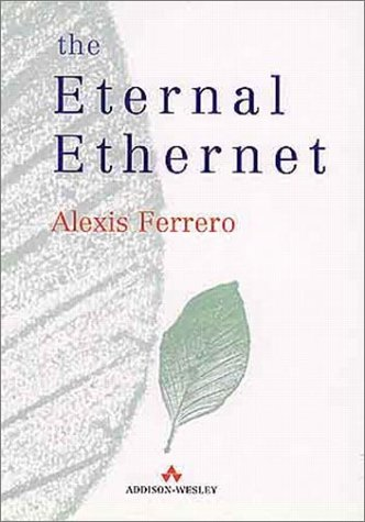 9780201360561: The Eternal Ethernet (Data Communications and Networks)