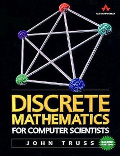 9780201360615: Discrete Mathematics for Computer Scientists