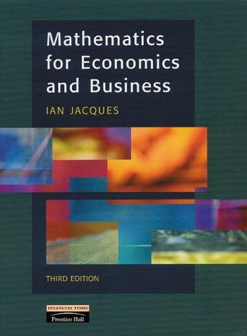 9780201360660: Mathematics for Economics and Business