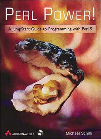 9780201360684: Perl Power!: A JumpStart Guide to Programming with Perl 5
