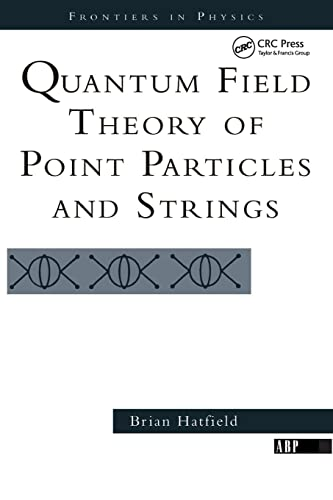 9780201360790: Quantum Field Theory of Point Particles and Strings (Frontiers in Physics)
