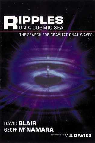 9780201360820: Ripples on a Cosmic Sea: The Search for Gravitational Waves