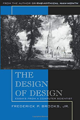 9780201362985: The Design of Design: Essays from a Computer Scientist
